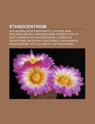 Ethnocentrism: Ketuanan Melayu Books LLC