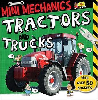 Mini Mechanics: Tractors and Trucks  by  Tim Bugbird
