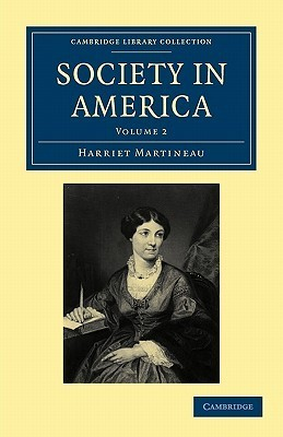 Society in America  by  Harriet Martineau