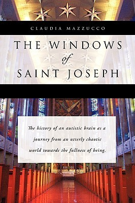 The Windows of Saint Joseph CLAUDIA MAZZUCCO