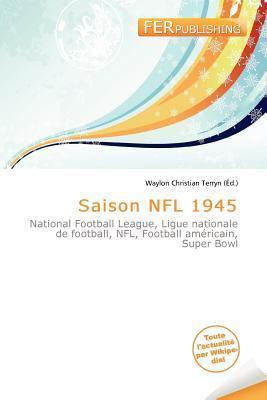 Saison NFL 1945  by  Waylon Christian Terryn