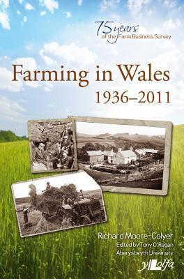 Farming in Wales 1936-2011  by  Richard Moore-Colyer