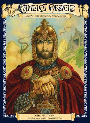 The Camelot Oracle: A Quest for Wisdom Through the Arthurian World  by  John Matthews