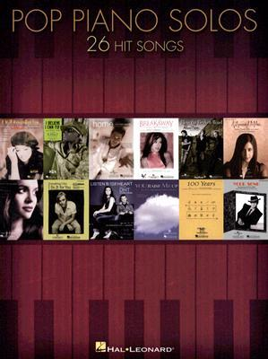 Pop Piano Solos  by  Hal Leonard Publishing Company