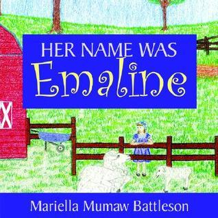 Her Name Was Emaline Mariella, Mumaw Battleson