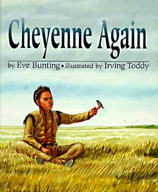 Cheyenne Again Eve Bunting