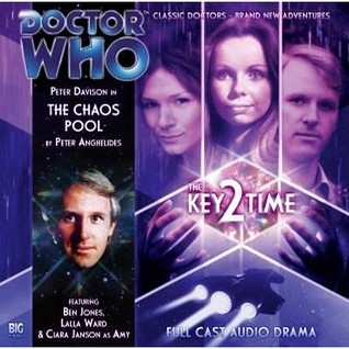 Doctor Who: The Chaos Pool (The Key 2 Time, #3) (Big Finish Audio Drama, #119)  by  Peter Anghelides