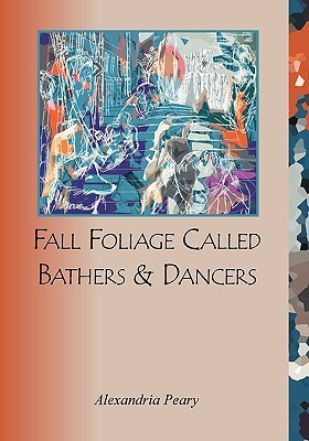 Fall Foliage Called Bathers and Dancers Alexandria Peary