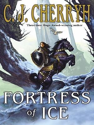 Fortress of Ice C.J. Cherryh