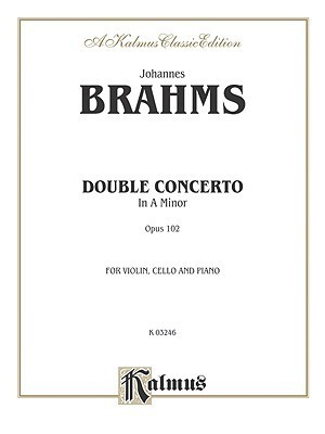 Double Concerto, Op. 102  by  Johannes Brahms