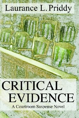 Critical Evidence Laurance Priddy