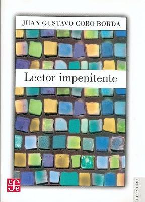 Lector Impenitente  by  Juan Gustavo Cobo Borda