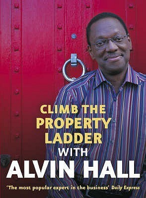 Climb The Property Ladder With Alvin Hall  by  Alvin Hall