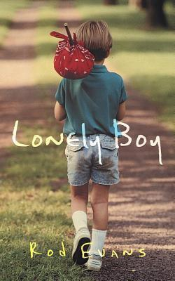 Lonely Boy  by  Rod L. Evans