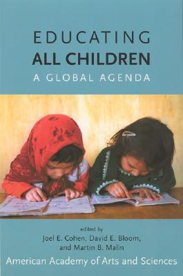 Educating All Children: A Global Agenda Joel E. Cohen