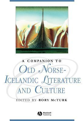 A Companion to Old Norse-Icelandic Literature and Culture Rory McTurk