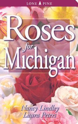 Roses for Michigan Nancy Lindley