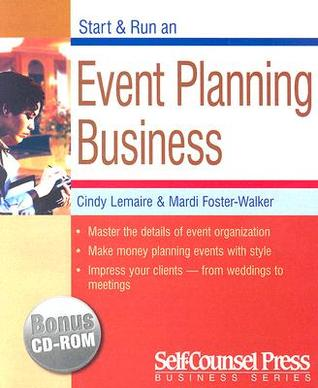 Start & Run an Event-Planning Business  by  Cindy Lemaire