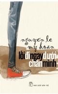 Lối đi ngay dưới chân mình Nguyễn Lê My Hoàn