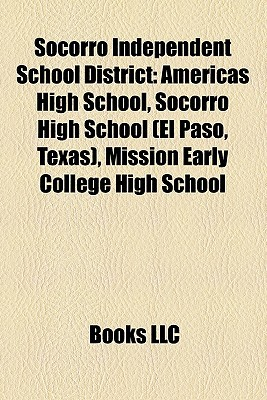 Socorro Independent School District  by  Books LLC