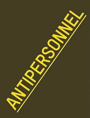 Raphael Dallaporta: Antipersonnel  by  Raphael Dallaporta