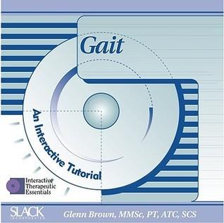 Gait: An Interactive Tutorial Glenn Brown