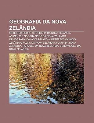 Geografia Da Nova Zel Ndia: !Esbo OS Sobre Geografia Da Nova Zel Ndia, Acidentes Geogr Ficos Da Nova Zel Ndia, Demografia Da Nova Zel Ndia Source Wikipedia