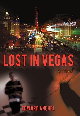 Lost in Vegas Edward Anchel