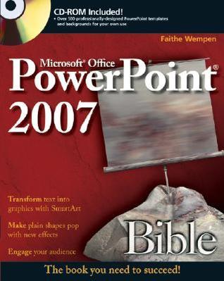 PowerPoint 2007 Bible Faithe Wempen