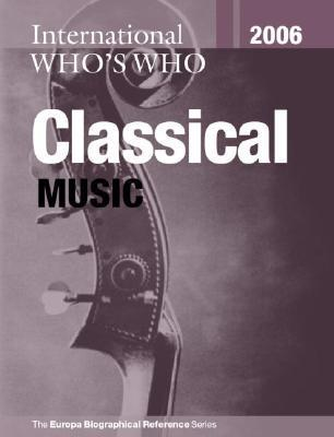 Europa International Whos Who in Classical Music Routledge