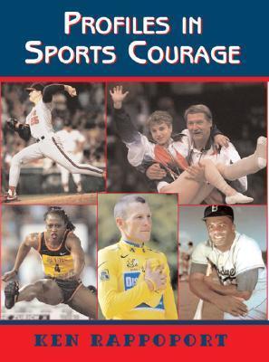 Profiles in Sports Courage Ken Rappoport