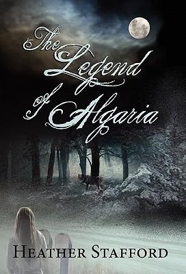 The Legend of Algaria Heather Stafford