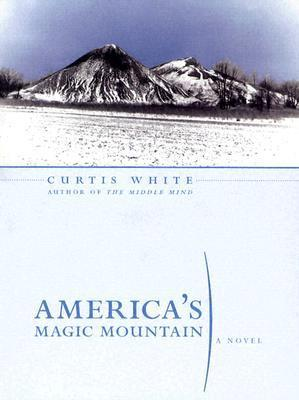 Americas Magic Mountain Curtis White