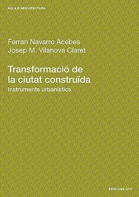 Transformaci de La Ciutat Construda. Instruments  by  Ferran Navarro Acebes
