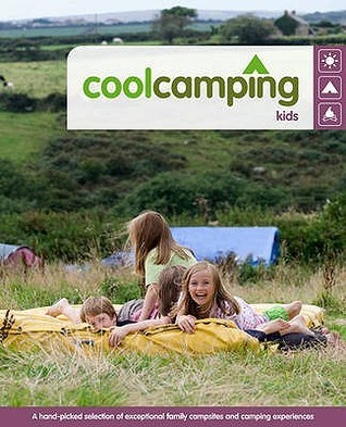 Cool Camping: Kids  by  Clover Stroud