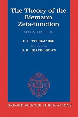 The Theory of the Riemann Zeta-Function  by  E.C. Titchmarsh