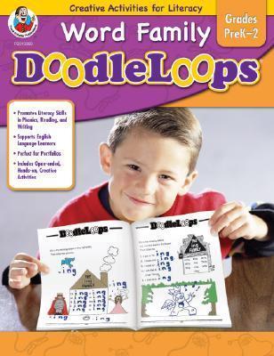 Word Family Doodleloops, Grades PreK-2: Creative Activities for Literacy Sandy Baker