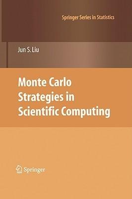 Monte Carlo Strategies in Scientific Computing Jun S. Liu