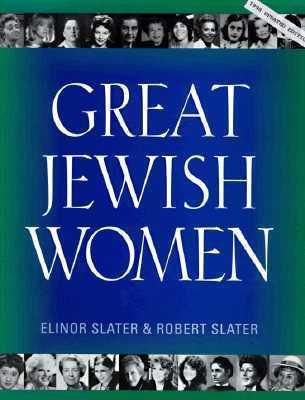 Great Jewish Women  by  Elinor Slater