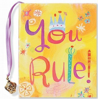 You Rule!  by  Donna Ingemanson