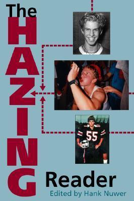 The Hazing Reader Hank Nuwer