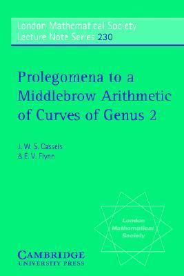 Prolegomena to a Middlebrow Arithmetic of Curves of Genus 2  by  J.W.S. Cassels