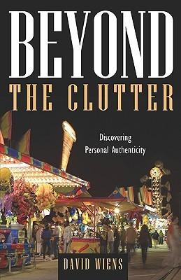 Beyond the Clutter David Wiens