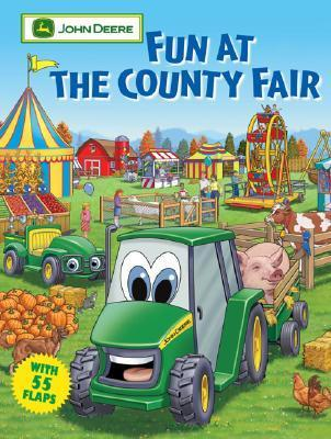 Fun at the County Fair (John Deere Lift-The-Flap Books)  by  Dena Neusner