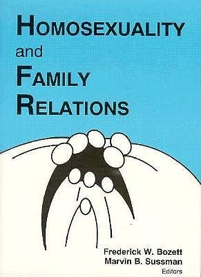 Homosexuality and Family Relations  by  Marvin B. Sussman