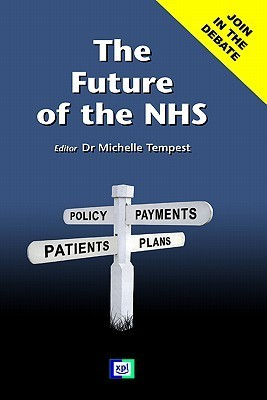The Future of the Nhs Michelle Tempest