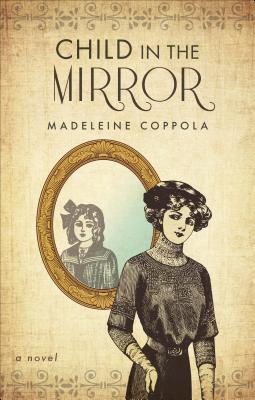 Child in the Mirror Madeleine Coppola