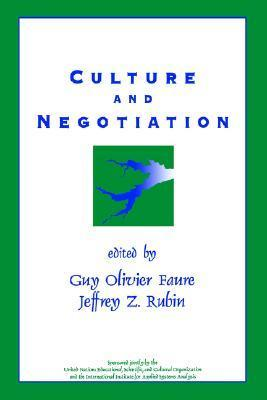 Culture and Negotiation: The Resolution of Water Disputes  by  Guy Olivier Faure