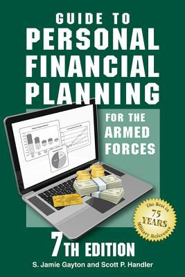 Guide to Personal Financial Planning for the Armed Forces Stephen Gayton