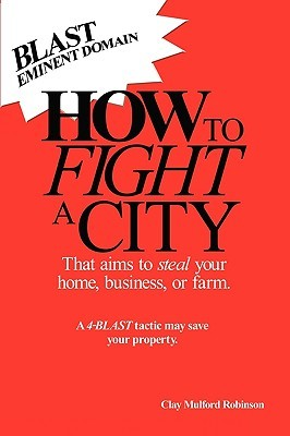 How to Fight a City Clay Mulford Robinson